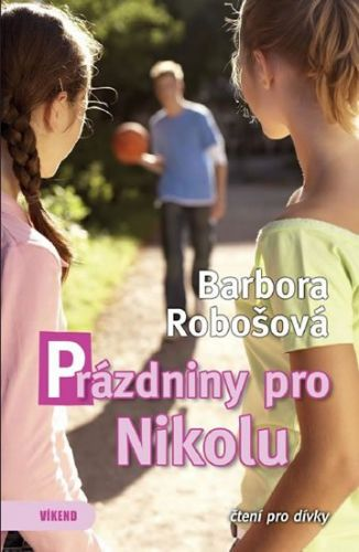 Barbora Robošová: Prázdniny pro Nikolu cena od 155 Kč