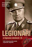 Karel Černý, Eduard Stehlík, Radim Chrást: Legionáři s lipovou ratolestí II. cena od 191 Kč