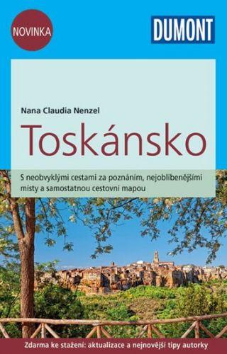 Nezel Nana Claudia: Toskánsko/DUMONT nová edice cena od 235 Kč