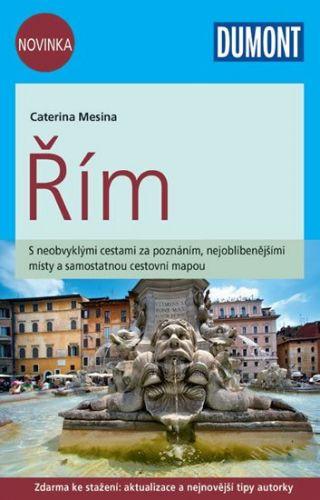 Mesina Caterina: Řím/DUMONT nová edice cena od 238 Kč