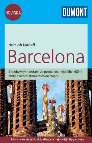 Bischoff Helmuth: Barcelona/DUMONT nová edice cena od 249 Kč
