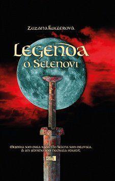 Zuzana Kuglerová: Legenda o Selenovi cena od 188 Kč