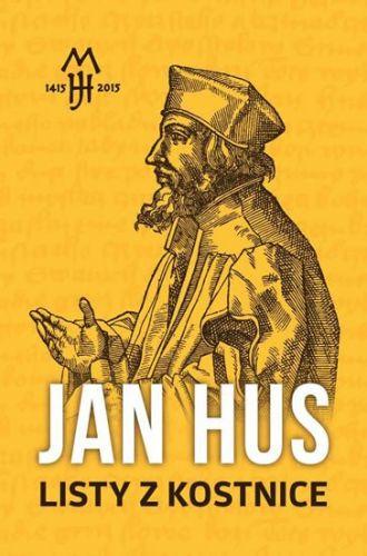 Jan Hus: Listy z Kostnice cena od 96 Kč