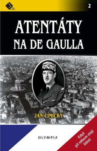 Jan Cimický: Atentáty na De Gaulla cena od 60 Kč