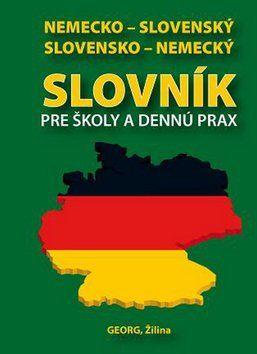 Emil Rusznák: Nemecko-slovenský slovensko-nemecký slovník pre školy a dennú prax cena od 94 Kč