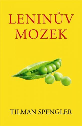 Tilman Spengler: Leninův mozek cena od 120 Kč