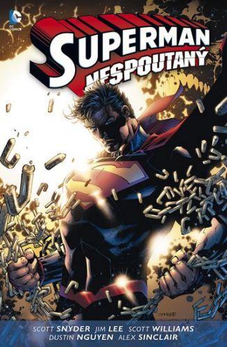 Jim Lee, Scott Snyder: Superman - Nespoutaný cena od 271 Kč