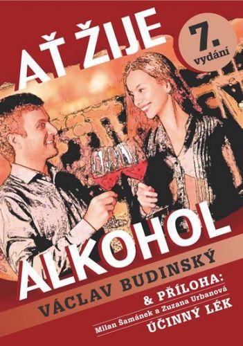 Václav Budinský: Ať žije alkohol cena od 190 Kč