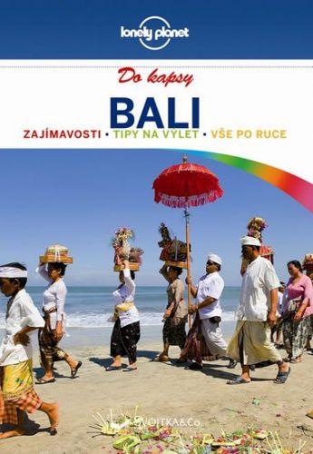 Ryan Ver Berkmoes: Bali do kapsy - Lonely Planet cena od 198 Kč