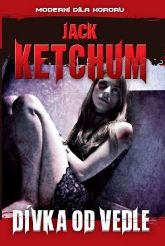 Jack Ketchum: Dívka od vedle cena od 180 Kč