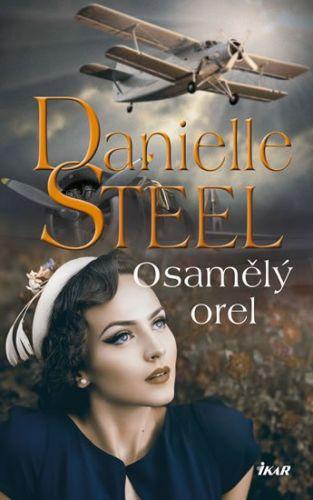 Danielle Steel: Osamělý orel cena od 223 Kč