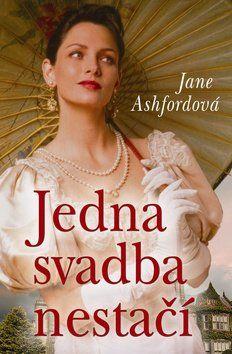 Jane Ashford: Jedna svadba nestačí cena od 195 Kč