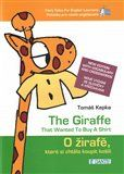 Tomáš Kepka, Jana Kepková: O žirafě, která si chtěla koupit košili / The Giraffe that Wanted to Buy a Shirt cena od 164 Kč