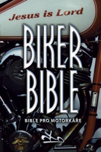 BIBLION Biker Bible - Bible pro motorkáře cena od 86 Kč