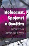 Pavel B. Elbl: Holocaust, Spojenci a Osvětim cena od 194 Kč