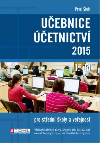 Pavel Štohl: Učebnice Účetnictví I. díl 2015 cena od 170 Kč