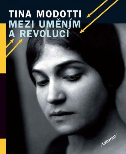Hana Bortlová-Vondráková: Mezi uměním a revolucí cena od 189 Kč