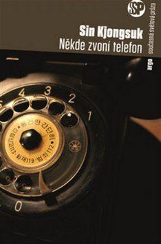 Šin Kjung-suk: Někde zvoní telefon cena od 182 Kč