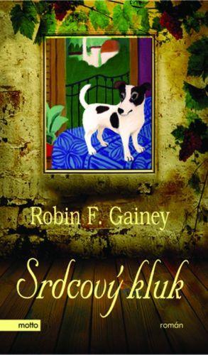 Robin F. Gainey: Srdcový kluk cena od 193 Kč