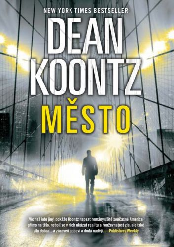 Dean Koontz: Město cena od 251 Kč