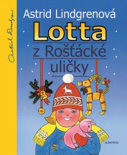Astrid Lindgren, Alena Ladová: Lotta z Rošťácké uličky cena od 186 Kč