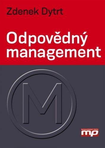 Zdenek Dytrt: Odpovědný management cena od 169 Kč