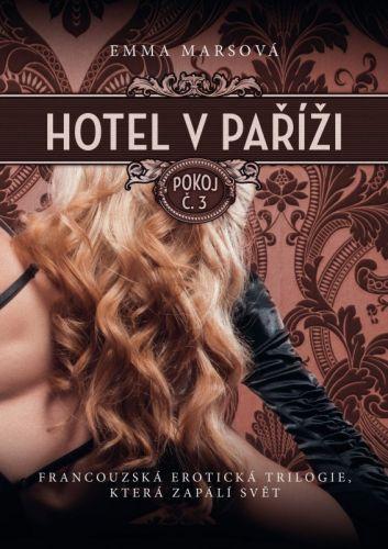 Emma Marsová: Hotel v Paříži: pokoj č. 3 cena od 271 Kč