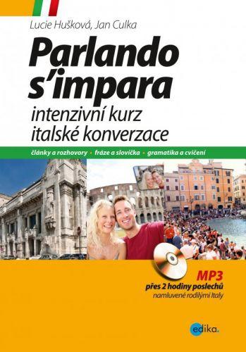 Lucie Hušková: Intenzivní kurz italské konverzace cena od 266 Kč