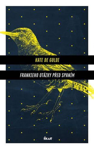 Kate de Goldi: Frankieho otázky před spaním cena od 207 Kč