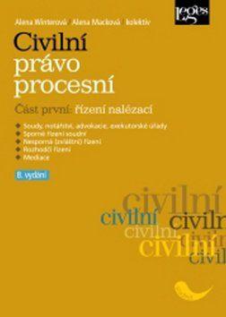 Alena Macková, Alena Winterová: Civilní právo procesní část první Řízení nalézací cena od 633 Kč
