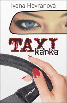 Ivana Havranová: Taxikárka cena od 214 Kč
