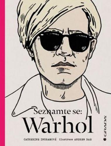 Catherine Ingram: Seznamte se: Warhol cena od 210 Kč