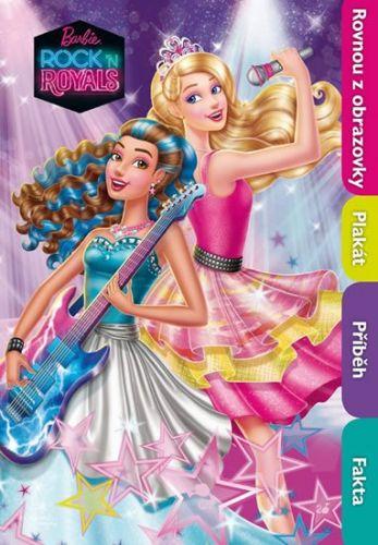Eva Plaňanská: Barbie RocknRoyals - Filmový příběh s plakátem cena od 73 Kč