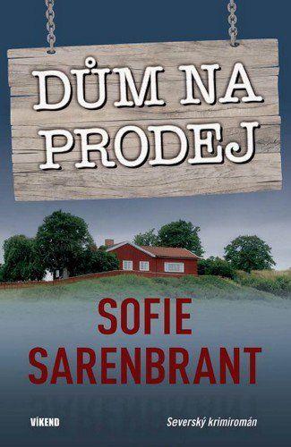 Sofie Sarenbrant: Dům na prodej cena od 186 Kč