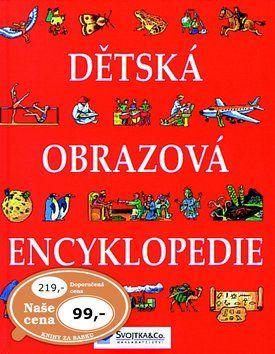 Svojtka Dětská obrazová encyklopedie cena od 96 Kč