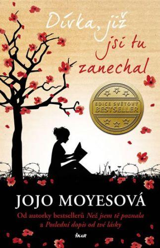 Jojo Moyes: Dívka, již jsi tu zanechal cena od 279 Kč