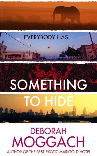 Deborah Moggach: Something to Hide cena od 311 Kč