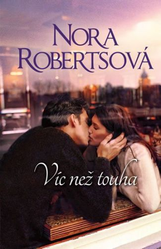 Nora Robertsová: Víc než touha cena od 186 Kč