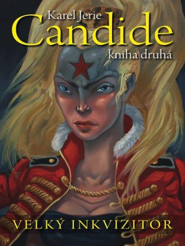 Karel Jerie: Candide 2 - Velký inkvizitor cena od 195 Kč