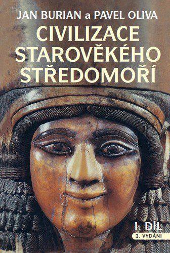 Jan Burian, Pavel Oliva: Civilizace starověkého Středomoří I, II cena od 410 Kč