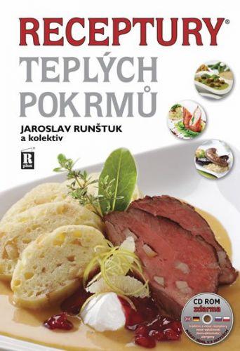 Jaroslav Runštuk: Receptury teplých pokrmů + CD cena od 405 Kč