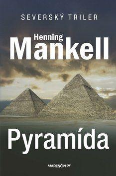 Henning Mankell: Pyramída cena od 242 Kč