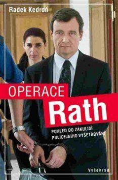 Radek Kedroň: Operace Rath cena od 160 Kč