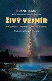 Duane Elgin: Živý vesmír cena od 227 Kč