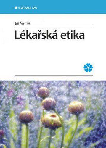 Jiří Šimek: Lékařská etika cena od 281 Kč