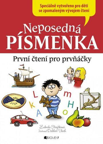 Ludmila Strejčková: Neposedná písmenka – První čtení pro prvňáčky cena od 135 Kč