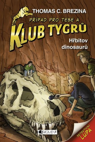 Thomas Brezina: Klub Tygrů - Hřbitov dinosaurů cena od 141 Kč