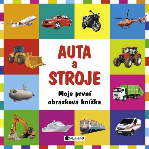 Ondrej Kolčiter: Moje první obrázková knížka – Auta a stroje cena od 87 Kč