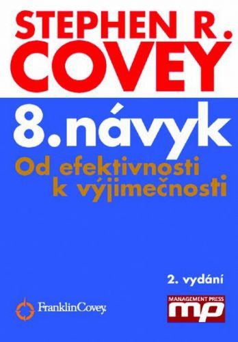 Stephen R. Covey: 8. návyk cena od 298 Kč