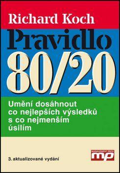 Richard Koch: Pravidlo 80/20 cena od 185 Kč